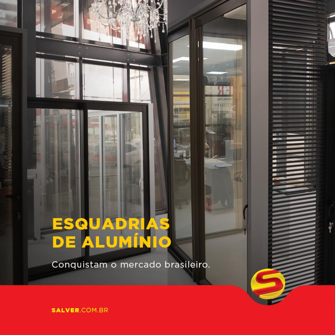 Esquadrias de alumínio conquistam o mercado brasileiro